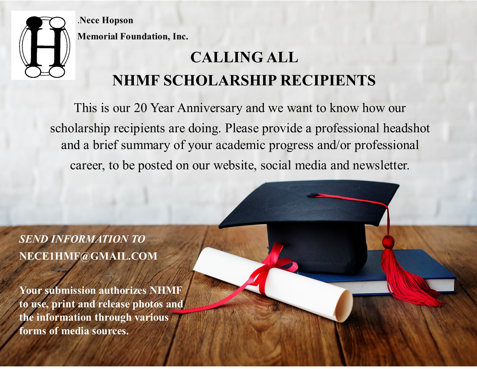 Calling All NHMF Scholarship Recipients! Nece Hopson Memorial Foundation Event