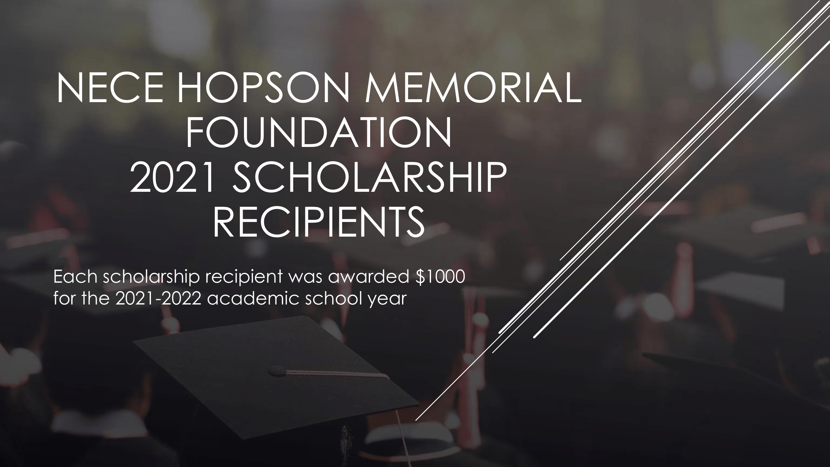 Nece Hopson Memorial Foundation  (NHMF) scholarships 2021 titlecard